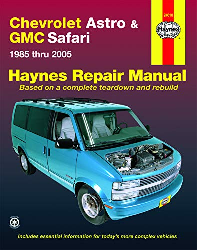Chevrolet Astro and GMC Safari (85-05) Haynes Repair Manual (Does not include information specific to all-wheel drive models. Includes vehicle coverage apart from the specific exclusion noted)