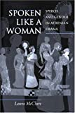img - for Spoken Like a Woman book / textbook / text book
