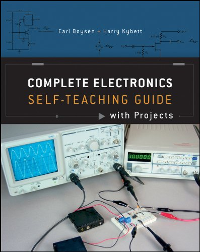 Complete Electronics Self-Teaching Guide with Projects (Practical Electronics For Inventors By Paul Scherz)
