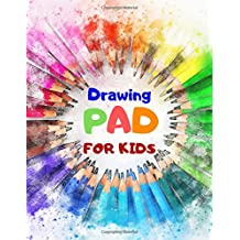 """Drawing Pad For Kids: Blank Paper Sketch Book for Drawing Practice, 110 Pages, 8.5"""" x 11"""" Large Sketchbook for Kids Age 4,5,6,7,8,9,10,11 and 12 Year Old Boys and Girls"""