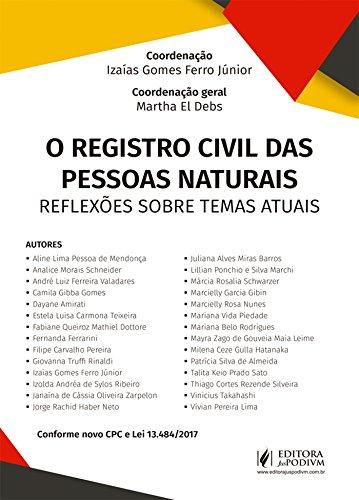 O Registro Civil das Pessoas Naturais: Reflexões Sobre Temas Atuais