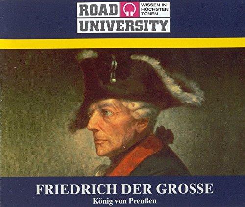Friedrich der Große. 4 CDs . König von Preußen