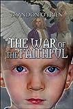 The War of the Faithful, Brandon O'Brien, 1605630217