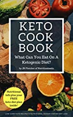 Eat happily and gain a better understanding of nutrition to lose weight with the What Can You Eat On A Ketogenic Diet Keto CookbookLearn how to select healthy foods and enjoy a delicious selection of low-carb ketogenic meals which you can loo...