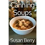 Canning Soups (Itzy Bitzy Farm Canning Series)