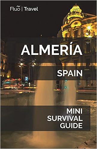 Amazon.com: Almería Mini Survival Guide (9781721506675): Jan ...