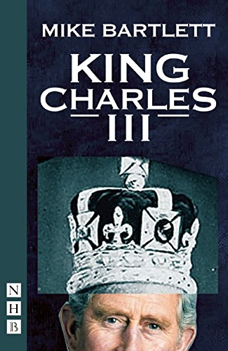 King Charles III: West End Edition