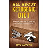 Alle About Ketogenic Diet: Learn If this Diet is Right for You or NOT and What Food Options do You Have