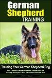 Best German Shepherd Training Books - German Shepherd Training | Training Your German Shepherd Review