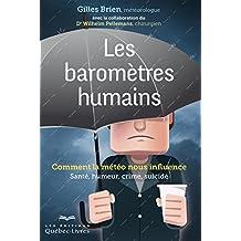 Les baromètres humains: Comment la météo nous influence (Essai)