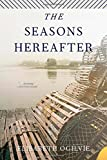 Seasons Hereafter, Elisabeth Ogilvie, 1608933377