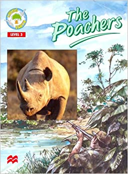 The Poachers: Level 3 (Living Earth - Hunting and Poaching)