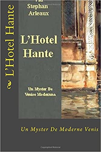 Lhôtel hanté (French Edition)