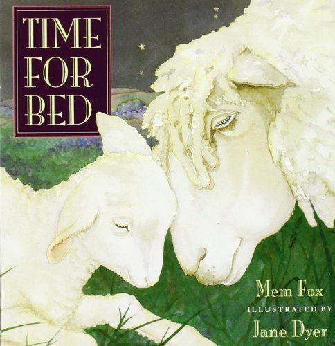 By Mem Fox Time for Bed (1st First Edition) [Board book]