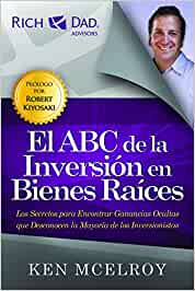 El ABC de la Inversion en Bienes Raices: Amazon.es: McElroy, Ken: Libros