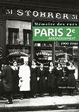 Image de Mémoire des rues - Paris 2e arrondissement (1900-1940) (French Edition)