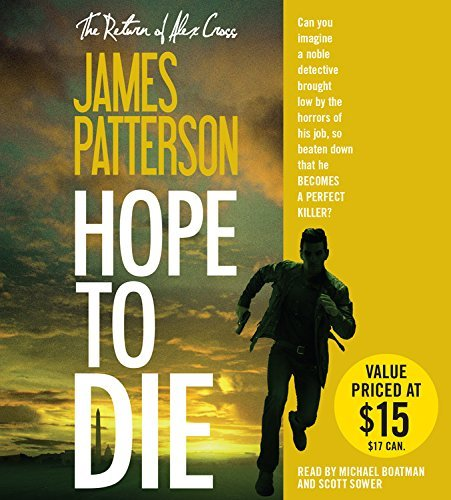Hope to Die (Alex Cross) by James Patterson (2015-09-29)
