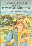 Dagmar Schultz and the Powers of Darkness, Lynn Hall, 0684190370