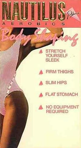 Body Shaping Workout:: [VHS]