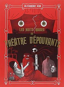 """Afficher """"Nuits Rouges du Théâtre d'Epouvante (Les)"""""""