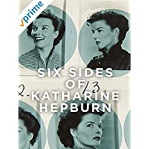 Six Sides of Katharine Hepburn