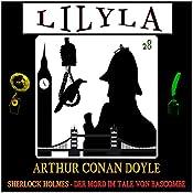 Der Mord im Tale von Bascombe (Lilyla - Sherlock Holmes 28) | Arthur Conan Doyle