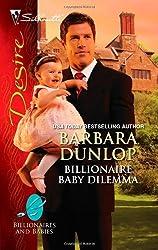 Billionaire Baby Dilemma (Billionaires And Babies Book 13)