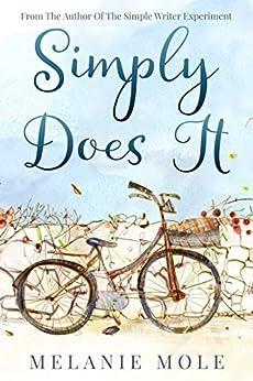Simply Does It by [Mole, Melanie]