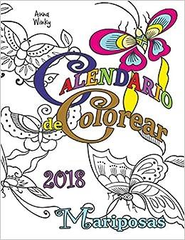 Calendario 2o18.Amazon Com Calendario De Colorear 2018 Mariposas Spanish