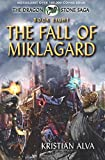 The Fall of Miklagard: Volume 8