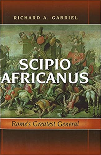 Scipio Africanus : Rome's Greatest General