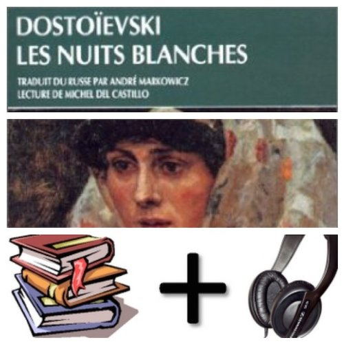Read Online Les nuits blanches Audiobook PACK [Book + 2 CDs] (French Edition) pdf epub