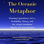 The Oceanic Metaphor: Studies in Consciousness | David Christopher Lane