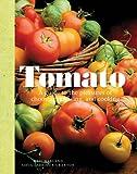 The Tomato, Dorling Kindersley Publishing Staff, 0756650941