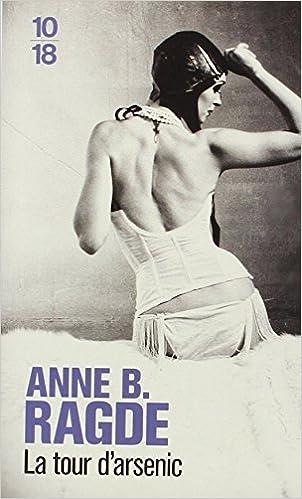 La Tour d'arsenic - Anne B. Ragde