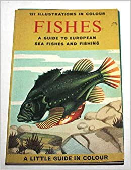 FISHES (A GUIDE TO EUROPEAN SEA FISHES AND FISHING): T