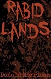 Rabid Lands, Donald Morrison, 1492281344