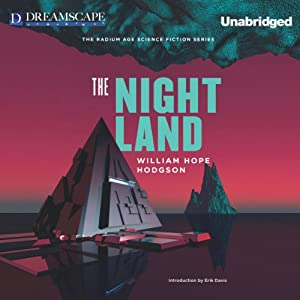 The Night Land Audiobook