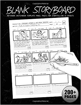 Blank Storyboard: Notebook Sketchbook Template Panel Pages For Storytelling & Layouts: 200+ Pages With 9x9 Story Board Frames On 8.5