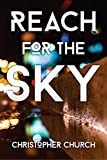 Reach for the Sky (The Mason Braithwaite Paranormal Mystery Series Book 3)
