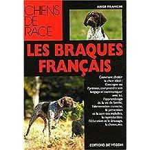 Braques français (Les) [nouvelle édition]
