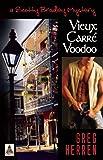 Vieux Carre Voodoo (Scotty Bradley Series)