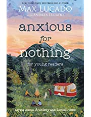 Anxious for Nothing (Young Readers Edition): Living Above Anxiety and Loneliness
