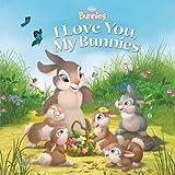 img - for Disney Bunnies I Love You, My Bunnies book / textbook / text book