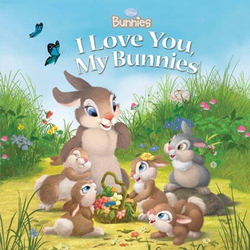 Download Disney Bunnies I Love You, My Bunnies pdf epub