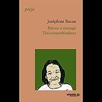 Bâtons à message: Tshissinuatshitakana (French Edition)