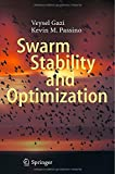 img - for Swarm Stability and Optimization 2011 edition by Gazi, Veysel, Passino, Kevin M. (2011) Hardcover book / textbook / text book