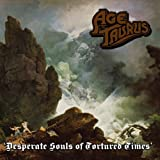 Desparate Souls of Tortured Times by Age of Taurus (2013-05-28)