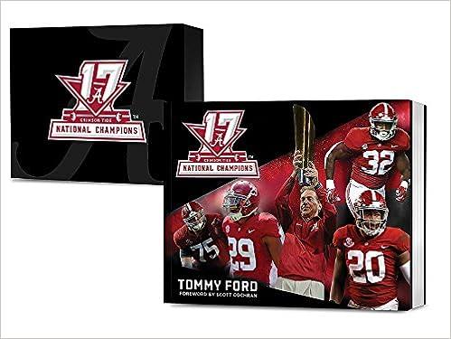 165191b7b76 Alabama Crimson Tide Football National Championship #17: Tommy Ford ...