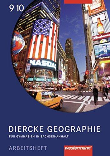 Diercke Geographie - Ausgabe 2008 Sachsen-Anhalt: Arbeitsheft 9 / 10